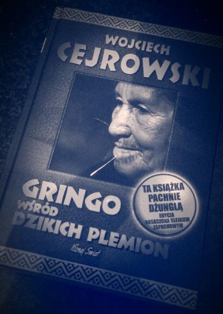"""Gringo Wśród Dzikich Plemion - Wydawnictwo """"Poznaj Świat"""""""